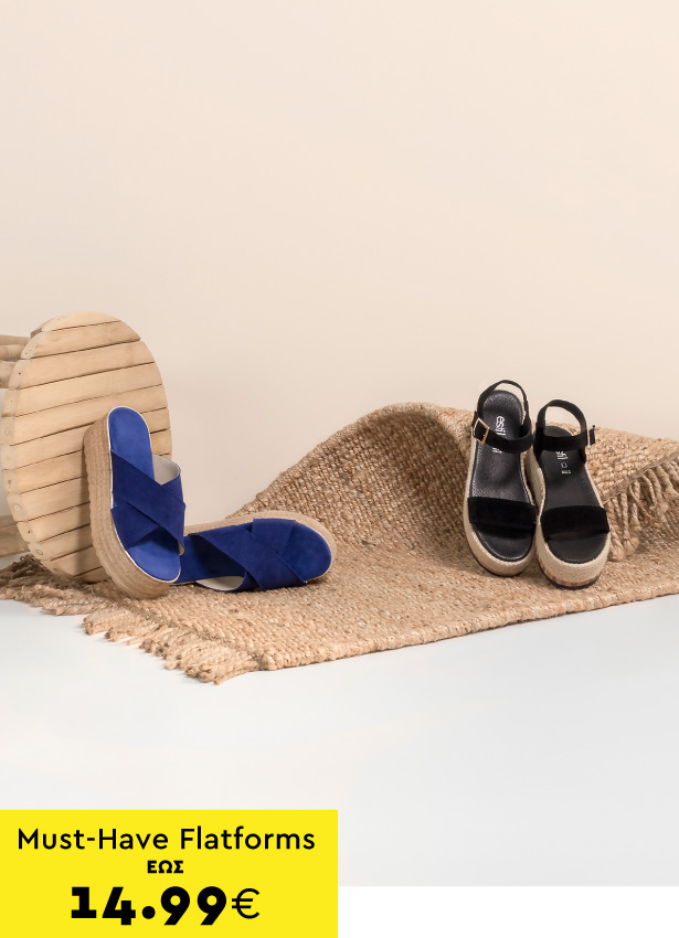 Must-Have Flatforms από 14.99€